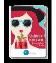 Cócteles y combinados. 60 recetas clásicas y de autor