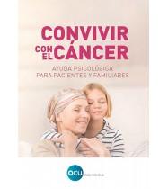 Convivir con el cáncer. Ayuda psicológica para pacientes y familiares