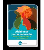 Alzhéimer y otras demencias. Una guía para la familia y los cuidadores