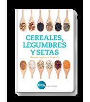 Cereales, legumbres y setas. Conocer, comprar y consumir