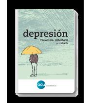 Depresión. Prevenirla, detectarla y tratarla