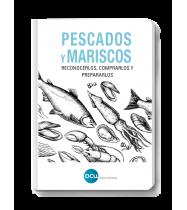 Ebook Pescados y mariscos. Reconocerlos, comprarlos y  prepararlos
